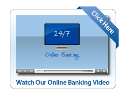 Click here to watch online banking video